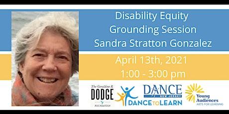Disability Equity Grounding Session w/ Sandra Stratton Gonzalez tickets