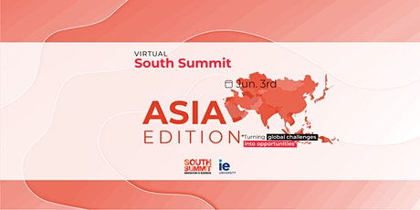 Virtual South Summit - Asia Edition tickets