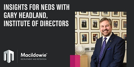 Insights for NEDs with Gary Headland, Institute of Directors tickets
