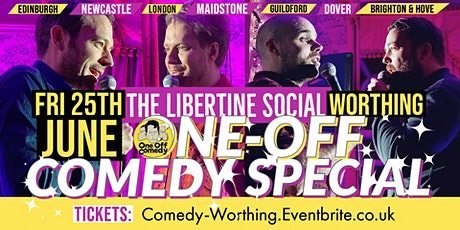 One-Off Comedy Special @ The Libertine, Worthing! tickets
