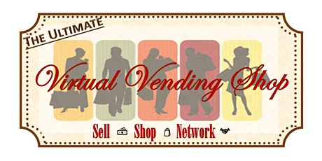 The Ultimate Virtual Vending Shop: Your Business Spotlights and Pop Up Shop tickets