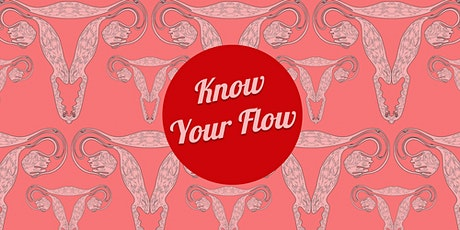 Know Your Flow - The Roaring Girls present Menstrual Health tickets