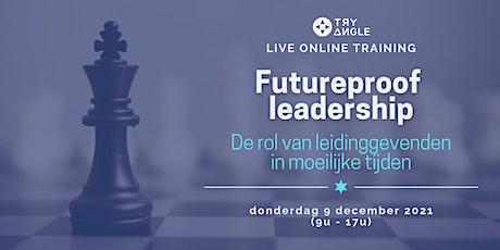 Futureproof leadership tickets