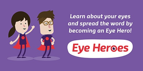 Copy of Becoming an Eye Hero - Workshop 1 tickets