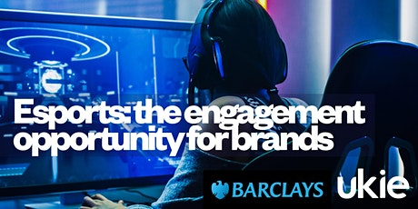 Engagement opportunities for brands with esports tickets
