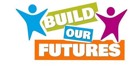 Build Our Futures Children & Young People's Virtual Summit tickets
