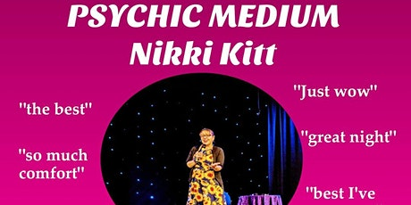 Evening of Mediumship with Nikki Kitt - Chard tickets