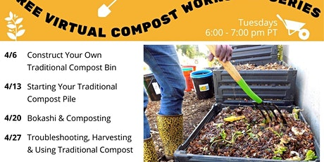 Free Traditional Composting Virtual Workshop Series tickets