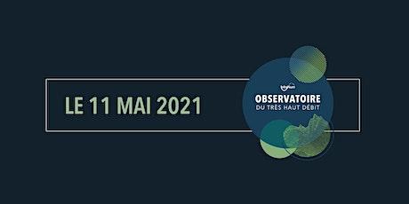 Présentation de l'Observatoire du Très Haut Débit 2021 billets