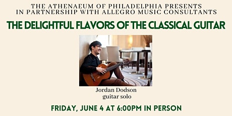 Allegro Presents: The Delightful Flavors of the Classical Guitar In Person tickets