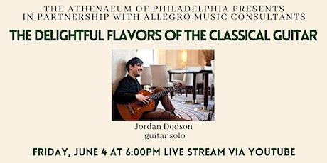 Allegro Presents: The Delightful Flavors of the Classical Guitar Stream tickets