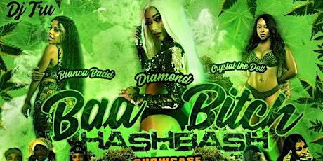 4/20 HashBash Showcase Starring Diamond , Biance Badd & Crystal The Doll tickets