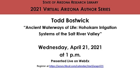 "2021 Arizona Author Series: Todd Bostwick ""Ancient Waterways of Life"" tickets"