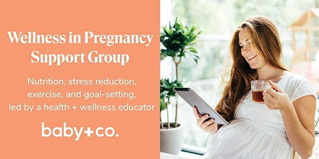 Wellness in Pregnancy Support Group tickets
