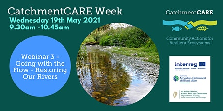CatchmentCARE Week -  Going with the Flow - Restoring Our Rivers tickets
