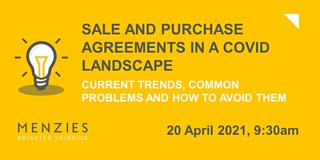 Sale and Purchase Agreements in a Covid Landscape tickets