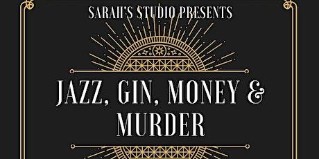 Jazz, Gin, Money & Murder Mystery Dinner tickets