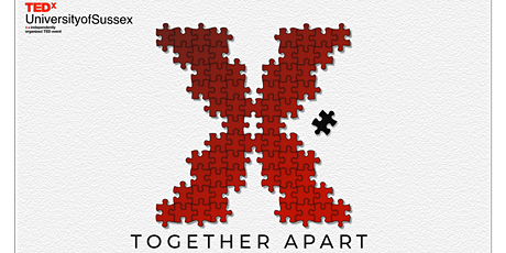 TEDxUniversityofSussex: Together Apart biglietti
