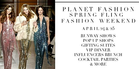 Spring Fling Earth Day Fashion Weekend tickets