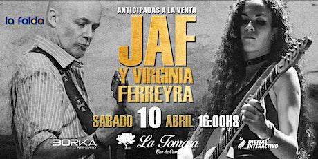 JAF y Virginia Ferreyra en La Tomasa bar de campo entradas