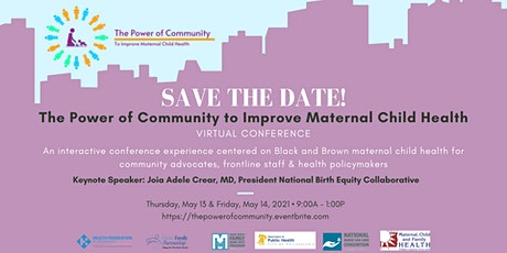 The Power of Community to Improve Maternal Child Health Virtual Conference tickets