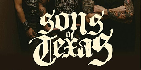 SONS OF TEXAS tickets