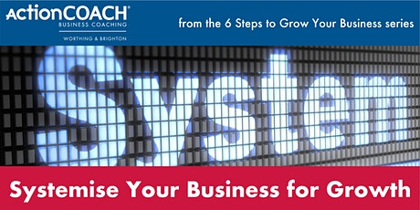 WEBINAR: Systemise Your Business for Growth tickets