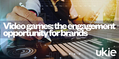 Engagement opportunities for brands with video games tickets