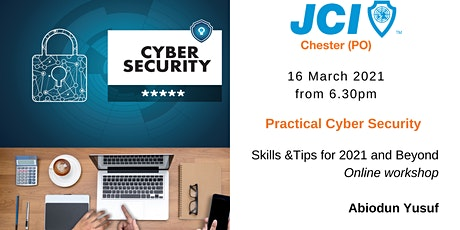 Practical Cyber Security Skills  and Tips for 2021 and Beyond tickets