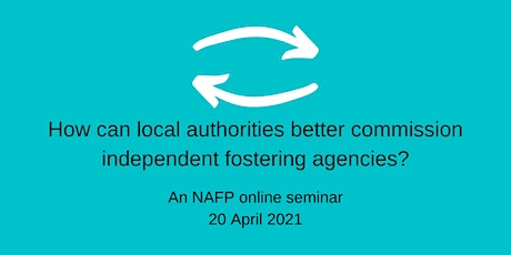 How can local authorities better commission independent fostering agencies? tickets