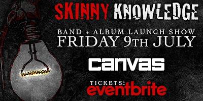 Skinny Knowledge Album Launch