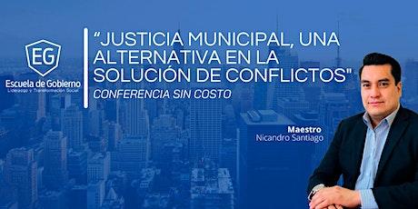 Justicia Municipal, una alternativa en la solución de conflictos entradas