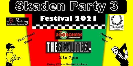 SKADEN PARTY 3 tickets