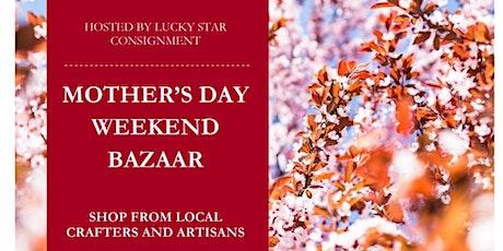 Mother's Day Weekend Bazaar tickets