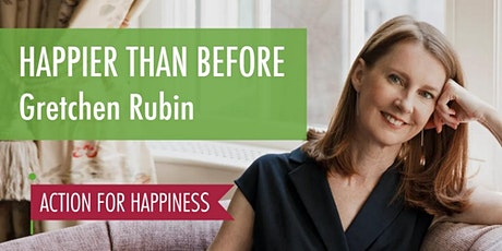 Happier than Before - with Gretchen Rubin tickets