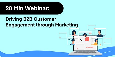 Driving B2B Customer Engagement through Marketing tickets