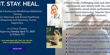 SIT. STAY. HEAL. Fundamentals of Mindfulness for Veterinary Professionals tickets