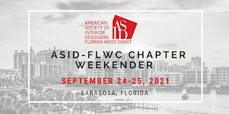 ASID-FLWC 2021 Chapter Weekender & Gala Dinner tickets