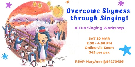 Online Workshop: Overcome Shyness Through Singing! tickets