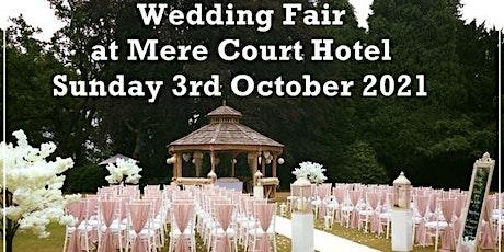 Mere Court Hotel Wedding Fair tickets