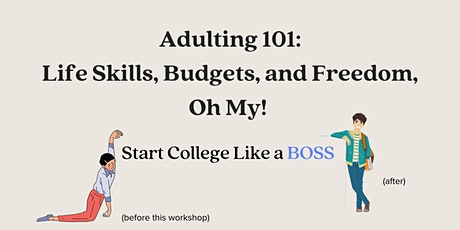 Adulting 101:  Life Skills, Budgets, and Freedom, Oh My! (5/18, 5/19, 5/20) tickets