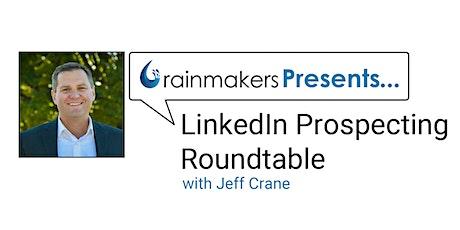 LinkedIn Prospecting Roundtable billets