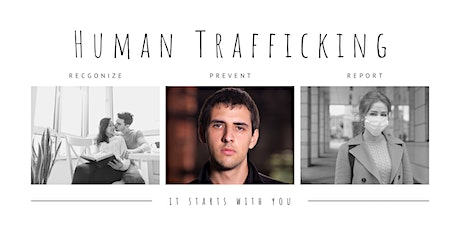 Human Trafficking: Recgonize, Prevent, and Report tickets