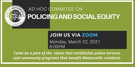 Policing and Social Equity Community Dialogue - Districts 3 & 4 tickets