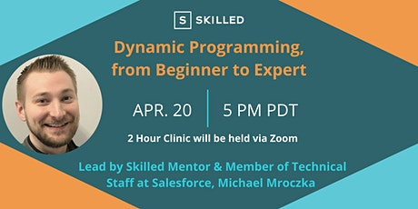 Skilled Clinic: Dynamic Programming, from Beginner to Expert tickets