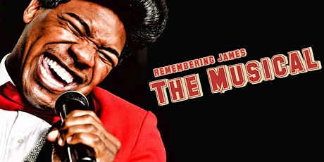 Remembering James- The Life and Music of James Brown arrives in Louisiana tickets