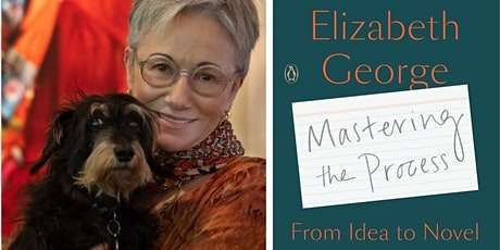 Mastering the Process: A Writing Workshop with Elizabeth George tickets