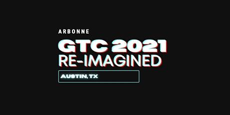 GTC 2021: re-Imagined tickets