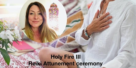 Reiki for me - Holy Fire III Reiki attunement ceremony tickets