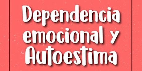 Dependencia Emocional y Autoestima entradas